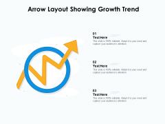 Arrow Layout Showing Growth Trend Ppt PowerPoint Presentation Portfolio Grid PDF