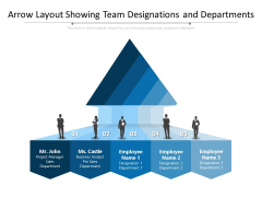 Arrow Layout Showing Team Designations And Departments Ppt PowerPoint Presentation File Background PDF