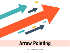 Arrow Pointing Financial Strategy Ppt PowerPoint Presentation Complete Deck
