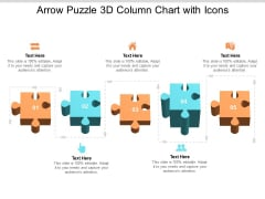Arrow Puzzle 3d Column Chart With Icons Ppt Powerpoint Presentation Icon Deck
