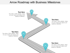 Arrow Roadmap With Business Milestones Ppt PowerPoint Presentation Inspiration Example Topics