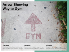 Arrow Showing Way To Gym Ppt PowerPoint Presentation Professional Graphics Pictures