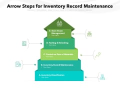 Arrow Steps For Inventory Record Maintenance Ppt PowerPoint Presentation Icon Outline PDF