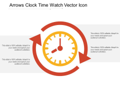 Arrows Clock Time Watch Vector Icon Ppt PowerPoint Presentation Infographic Template Graphics Example PDF