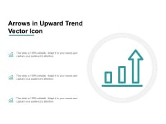 Arrows In Upward Trend Vector Icon Ppt Powerpoint Presentation Gallery Visual Aids