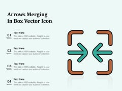 Arrows Merging In Box Vector Icon Ppt PowerPoint Presentation Show Good PDF