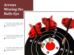 Arrows Missing The Bulls Eye Ppt Powerpoint Presentation Layouts Guidelines
