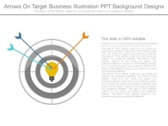 Arrows On Target Business Illustration Ppt Background Designs