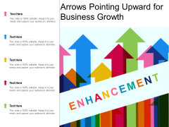 Arrows Pointing Upward For Business Growth Ppt Powerpoint Presentation Outline Files