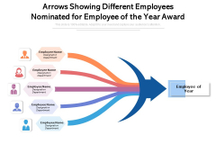 Arrows Showing Different Employees Nominated For Employee Of The Year Award Ppt PowerPoint Presentation File Layouts PDF