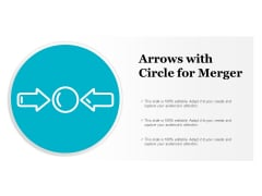 Arrows With Circle For Merger Ppt PowerPoint Presentation Layouts Shapes