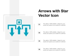 Arrows With Star Vector Icon Ppt PowerPoint Presentation Model Outline