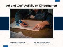 Art And Craft Activity On Kindergarten Ppt PowerPoint Presentation Gallery Grid PDF