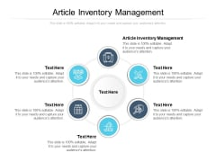 Article Inventory Management Ppt PowerPoint Presentation Pictures Layout Cpb
