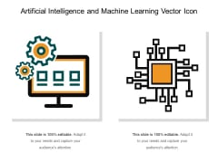 Artificial Intelligence And Machine Learning Vector Icon Ppt PowerPoint Presentation Gallery Design Templates PDF