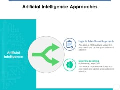 Artificial Intelligence Approaches Ppt PowerPoint Presentation Backgrounds
