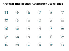 Artificial Intelligence Automation Icons Slide Technology Ppt PowerPoint Presentation Professional Icon