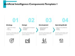 Artificial Intelligence Components Strategy Ppt PowerPoint Presentation Gallery Example