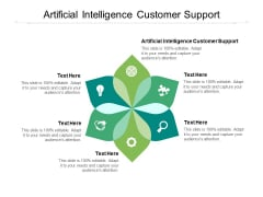 Artificial Intelligence Customer Support Ppt PowerPoint Presentation Model Background Image Cpb
