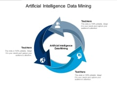 Artificial Intelligence Data Mining Ppt PowerPoint Presentation Gallery Elements Cpb