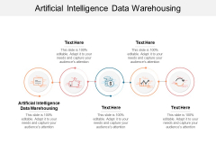 Artificial Intelligence Data Warehousing Ppt PowerPoint Presentation File Icon Cpb