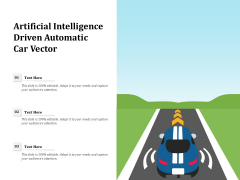 Artificial Intelligence Driven Automatic Car Vector Ppt PowerPoint Presentation Professional Clipart Images PDF