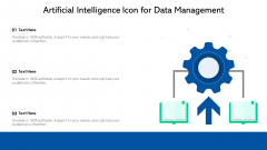 Artificial Intelligence Icon For Data Management Ppt PowerPoint Presentation Gallery Aids PDF