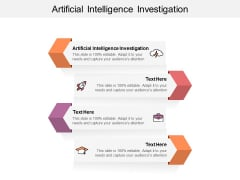 Artificial Intelligence Investigation Ppt PowerPoint Presentation Layouts Aids Cpb