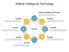 Artificial Intelligence Technology Ppt PowerPoint Presentation Outline Example Cpb