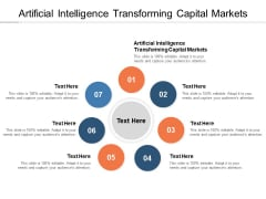 Artificial Intelligence Transforming Capital Markets Ppt PowerPoint Presentation Summary Layout Cpb Pdf