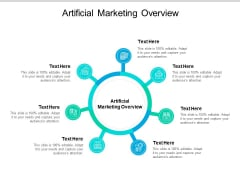 Artificial Marketing Overview Ppt PowerPoint Presentation Summary Example Cpb