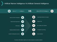 Artificial Narrow Intelligence Vs Artificial General Intelligence Ppt PowerPoint Presentation Gallery Maker