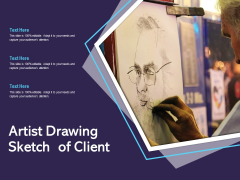 Artist Drawing Sketch Of Client Ppt PowerPoint Presentation Styles Picture PDF