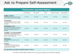 Ask To Prepare Self Assessment Ppt PowerPoint Presentation Layouts Graphics Example