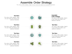 Assemble Order Strategy Ppt PowerPoint Presentation Infographic Template Icons Cpb Pdf