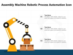 Assembly Machine With Automation Technology Vector Icon Ppt PowerPoint Presentation Infographic Template Show PDF