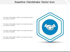 Assertive Handshake Vector Icon Ppt PowerPoint Presentation Gallery Objects PDF