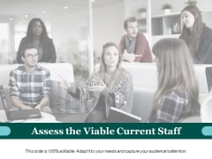 Assess The Viable Current Staff Ppt PowerPoint Presentation Gallery Vector