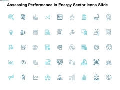 Assessing Performance In Energy Sector Icons Slide Management Ppt Powerpoint Presentation Professional Background