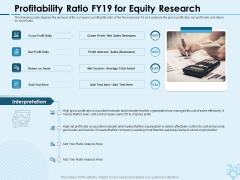 Assessing Stocks In Financial Market Profitability Ratio FY19 For Equity Research Ppt PowerPoint Presentation Background PDF