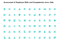 Assessment Of Employee Skills And Competencies Icons Slide Growth Ppt PowerPoint Presentation Ideas Brochure