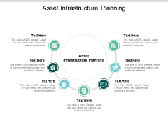 Asset Infrastructure Planning Ppt PowerPoint Presentation Infographics Master Slide Cpb