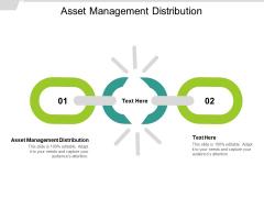 Asset Management Distribution Ppt PowerPoint Presentation Portfolio Diagrams Cpb
