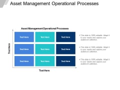 Asset Management Operational Processes Ppt PowerPoint Presentation Infographics Infographics Cpb