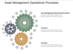 Asset Management Operational Processes Ppt PowerPoint Presentation Layouts Background Image Cpb