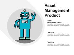 Asset Management Product Ppt PowerPoint Presentation Infographic Template Portfolio Cpb
