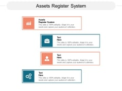 Assets Register System Ppt PowerPoint Presentation Ideas Guidelines Cpb