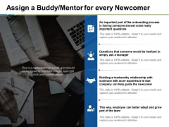 Assign A Buddy Mentor For Every Newcomer Ppt PowerPoint Presentation Professional Structure