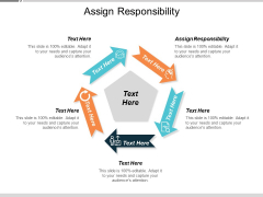 Assign Responsibility Ppt PowerPoint Presentation Gallery Templates Cpb