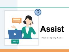 Assist Team Customer Ppt PowerPoint Presentation Complete Deck